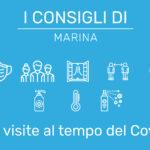 I Consigli di Marina – Le visite al tempo del Covid